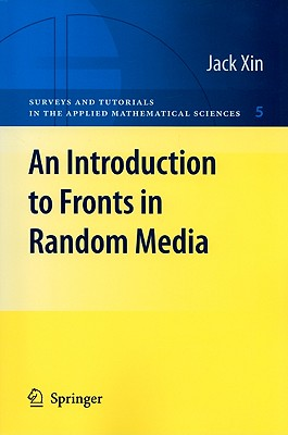 An Introduction to Fronts in Random Media By Xin, Jack