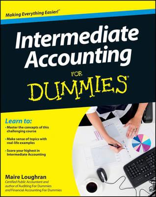 Intermediate Accounting for Dummies By Loughran, Maire
